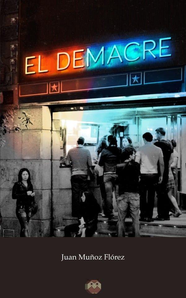 Editorial Amarante - El demacre - Juan Muñoz Flórez