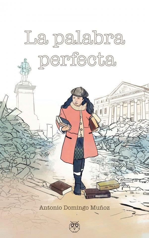 La palabra perfecta. Una novela diferente en un mundo paralelo