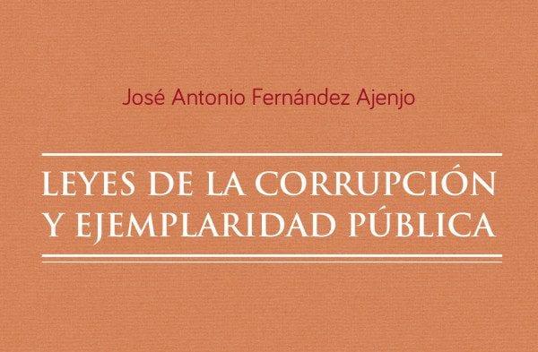 Editorial Amarante - Leyes de la Corrupción y Ejemplaridad Pública