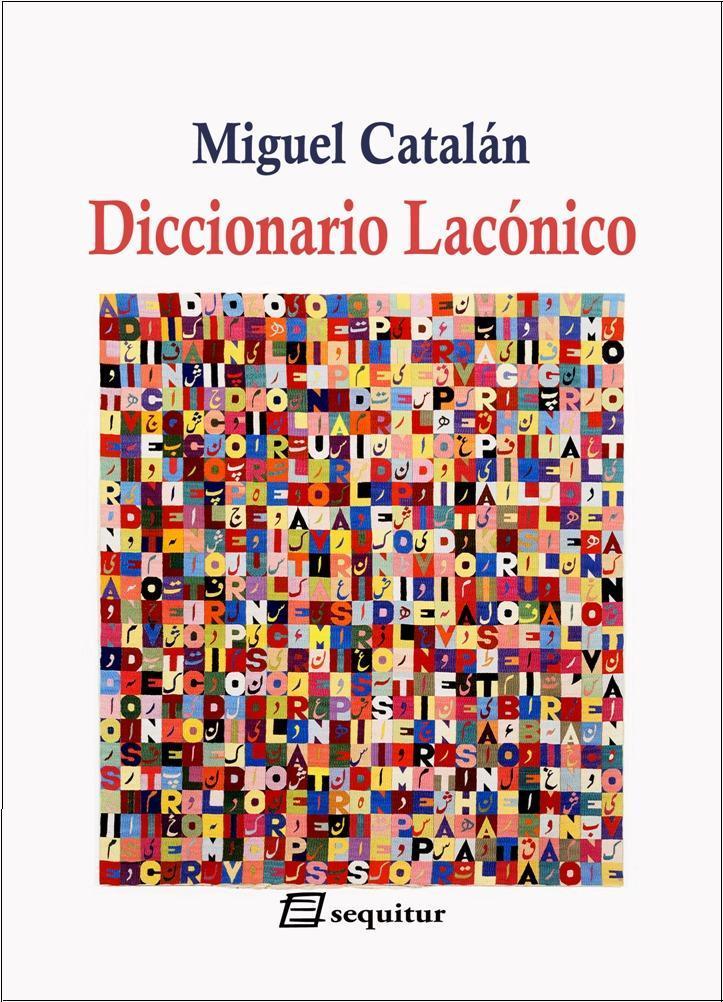 Miguel Catalán - Diccionario Lacónico