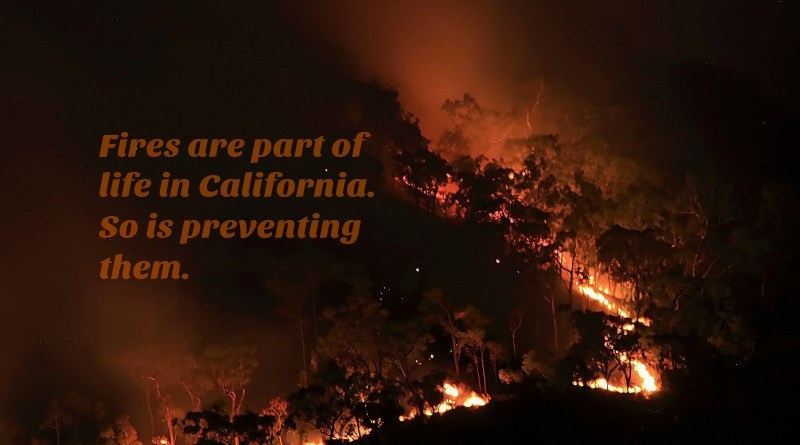Fires Are Part of Life in California