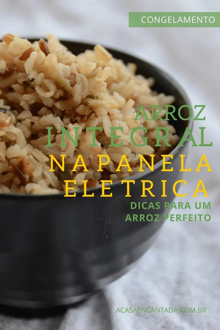 Receita de arroz integral refogado prático para fazer na panela de arroz elétrica (dica de congelamento e como fazer arroz multi grãos em casa)