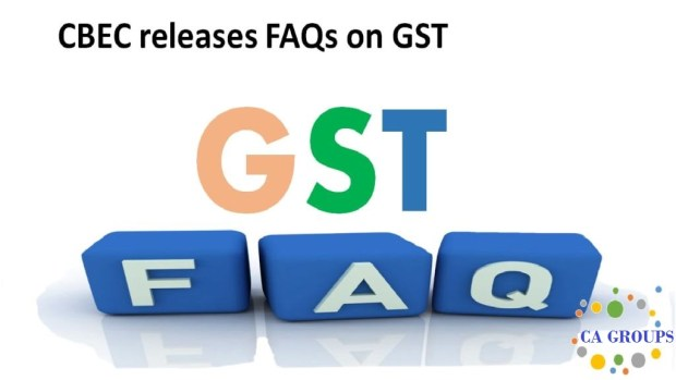 Cbec Releases Updated Faqs On Gst As On 01 01 2018 Aca