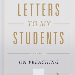 """""""Letters to My Students"""" by Jason K. Allen"""