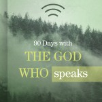"""""""90 Days with the God Who Speaks"""" by B&H Publishing Group"""