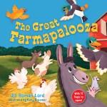 """The Great Farmapalooza"" by Jill Roman Lord"