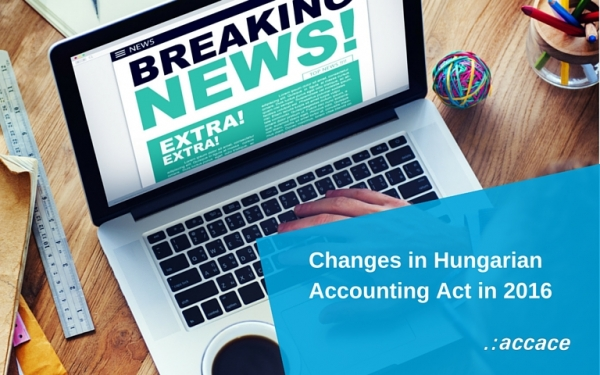 Changes in Hungarian Accounting Act in 2016