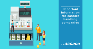 Important information for cashier handling companies