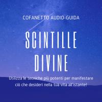 Cofanetto audio Scintille Divine - Tu sei divino