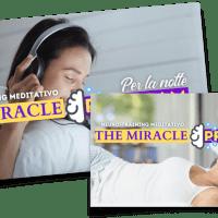 The miracle Program - Mattina e sera