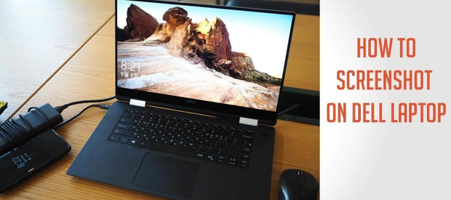 How To Screenshot On Dell Laptop In Windows 10 8 Tech Info Reviews