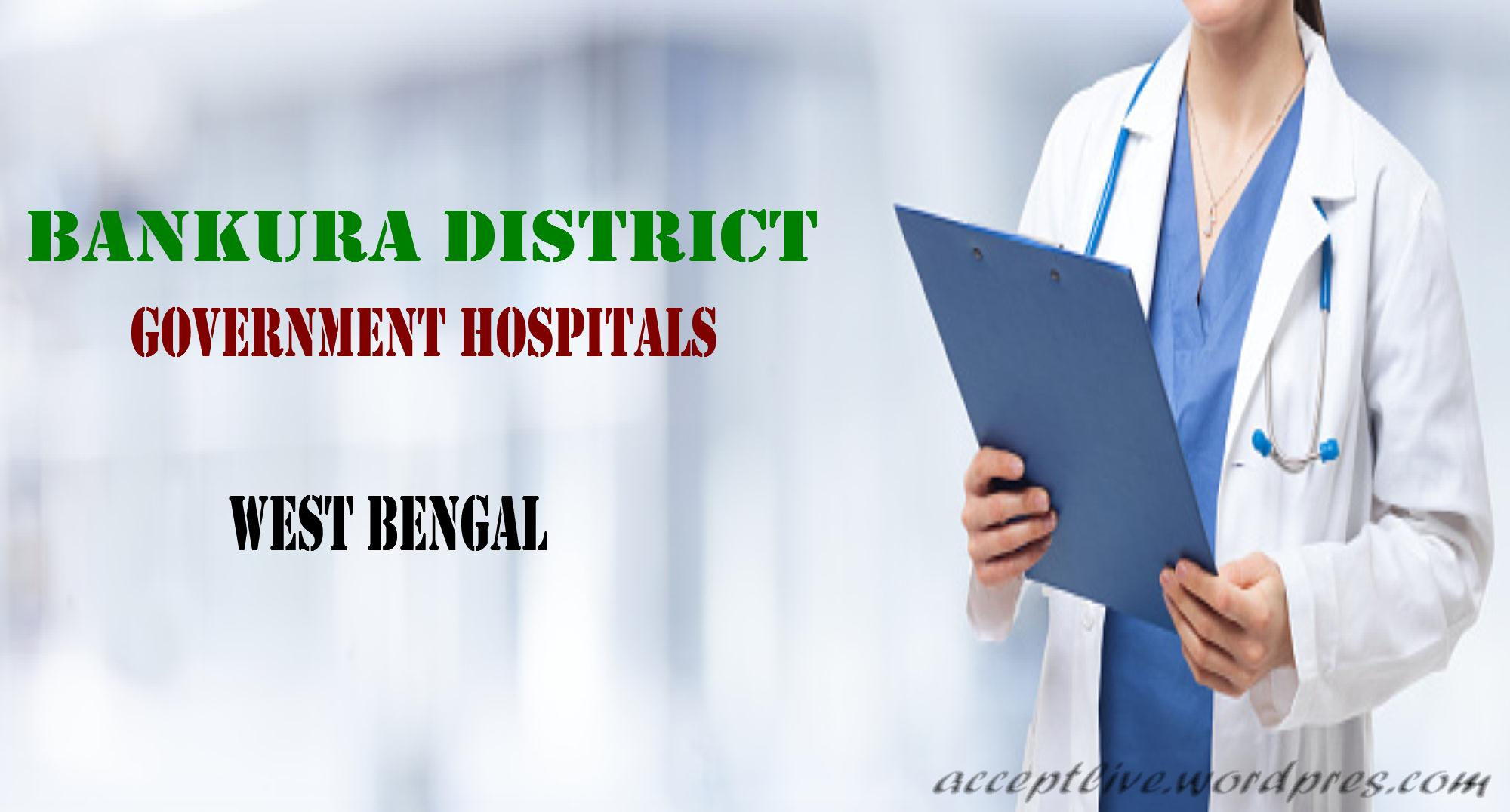 List of Bankura District Government Hospitals In West Bengal