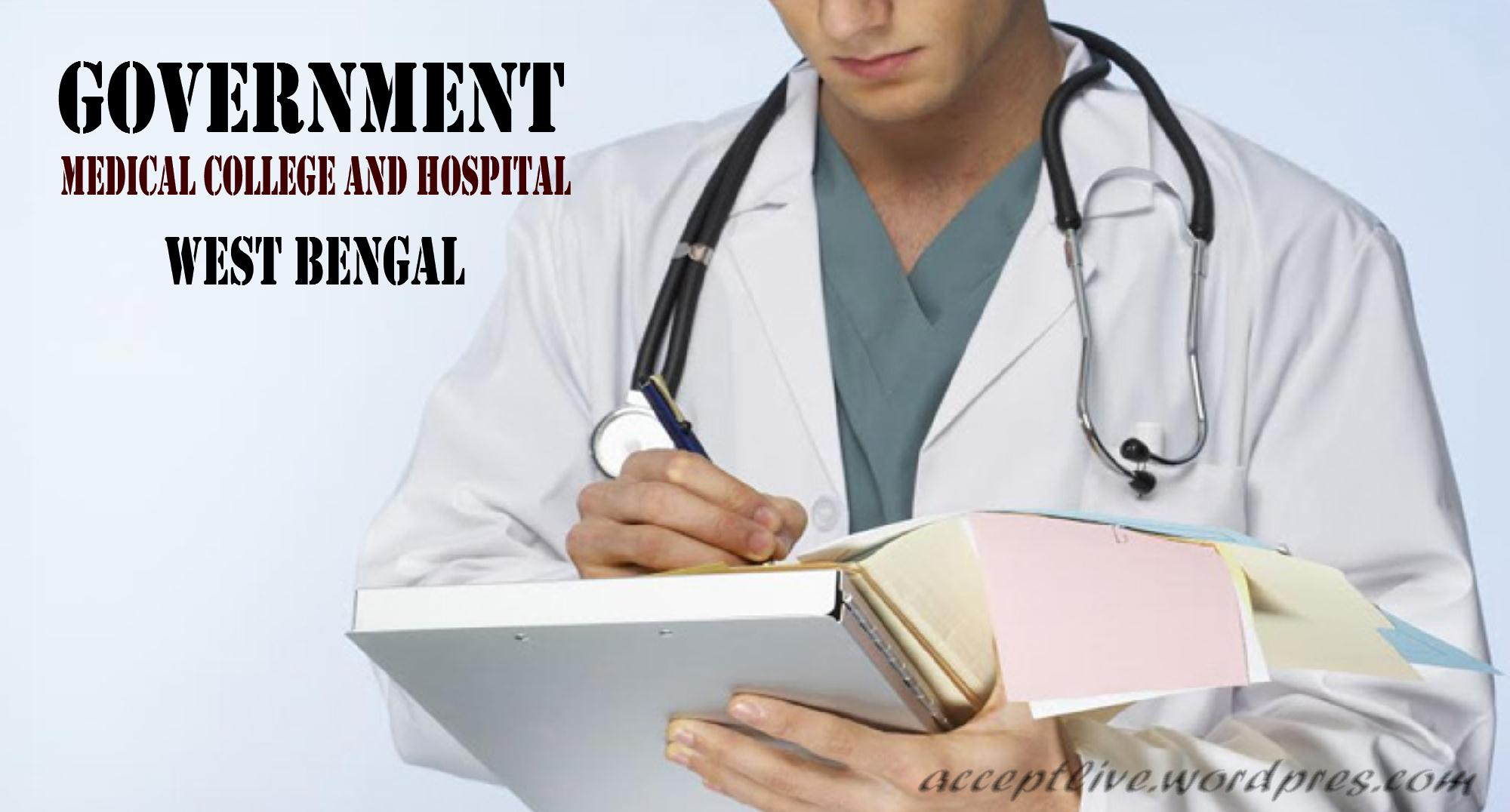 Government Medical Colleges and Hospital in West Bengal