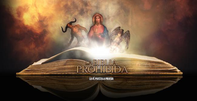 La Biblia Prohibida: ¿existe una sola verdad?