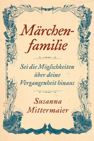Märchen-familie (Fairytale Family - German Version)