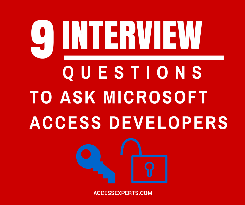 9 Interview Questions to Ask Microsoft Access Developers  Access developer