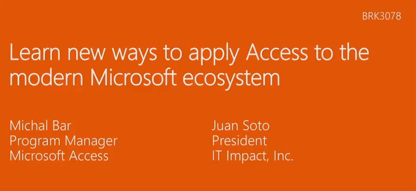 Learn new ways to apply Access to the modern Microsoft ecosystem