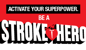 Graphic poster (small) to be a stroke super hero