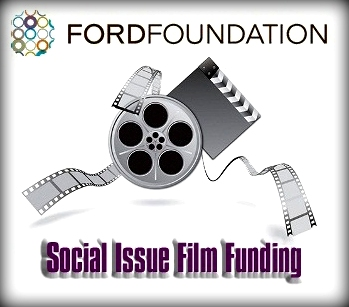 Money for Film Production? Ford Foundation Announces Social Issue Film Funding Initiative