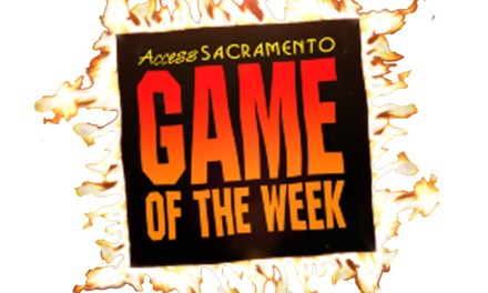 Access Sacramento Game of the Week Schedule