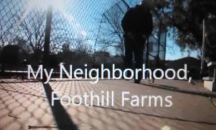VIDEO My Neighborhood, Foothill Farms