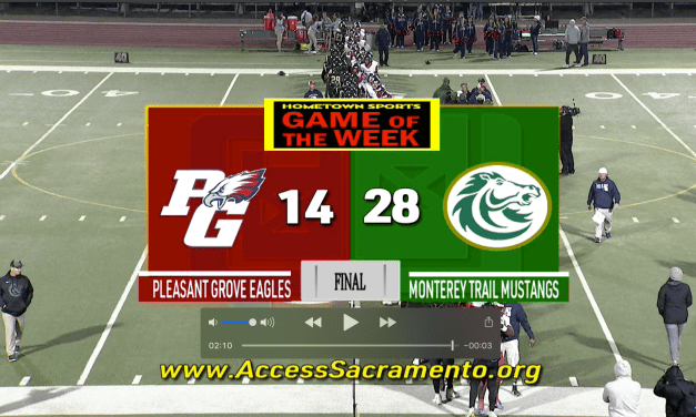 TV Highlights:  Pleasant Grove at Monterey Trail Football Playoff