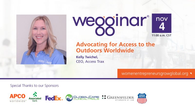 "Image shows a head shot of Kelly on the left (she is smiling wearing a blue collared shirt). The flyer for the webinar is titled ""Wegginar. Advocating for Access to the Outdoors Worldwide."" At the bottom, sponsors such as FedEx and Associated Bank."