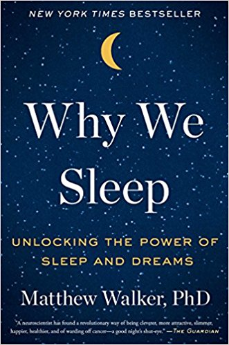 Review - Why We Sleep By Matthew Walker