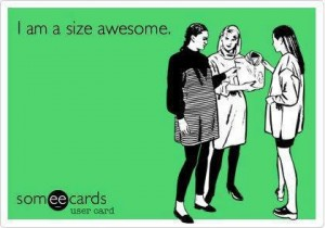 I-am-a-size-awesome