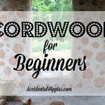 Cordwood For Beginners
