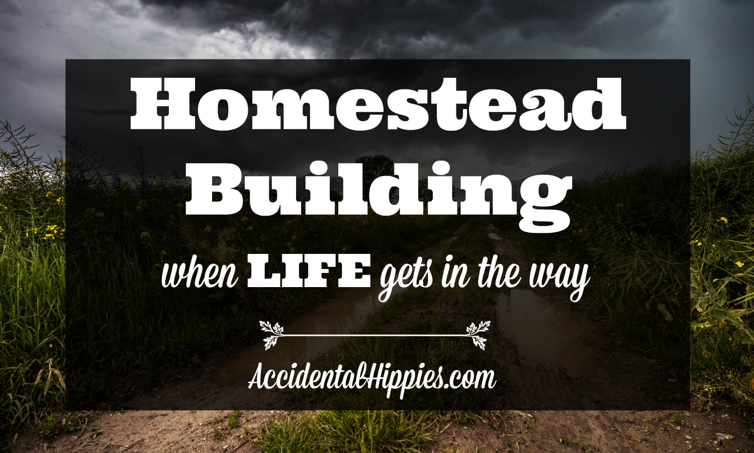 Building a Homestead: How Working Couples Can Keep Their Build on