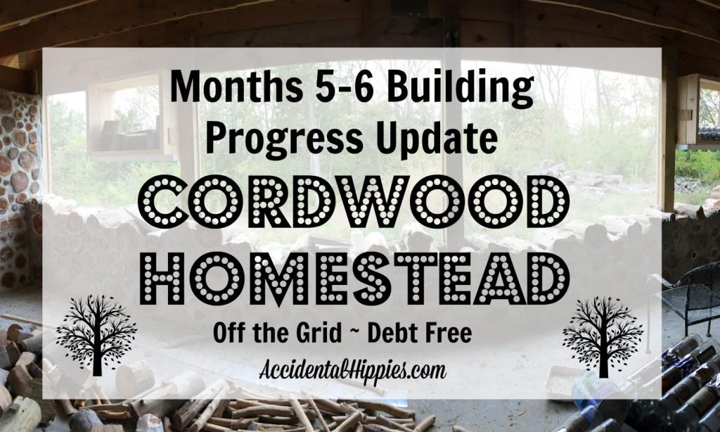 Cordwood Homestead: September – October Progress Update