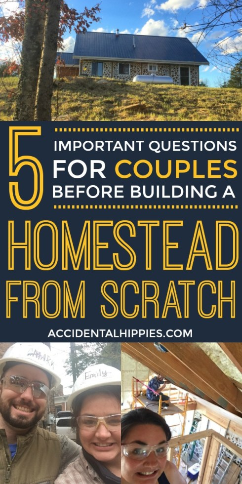 Is your relationship strong enough to withstand building a house together? Answer these 5 questions and get powerful insights to help you figure it out before you start building. #ownerbuilder #buildahouse #buildahomestead #homesteading #relationshipadvice