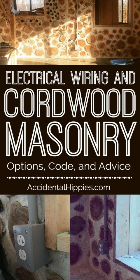 Running electrical in or on cordwood walls presents some interesting challenges. Here's what you need to know for your options, code, and practical advice when wiring your cordwood home.