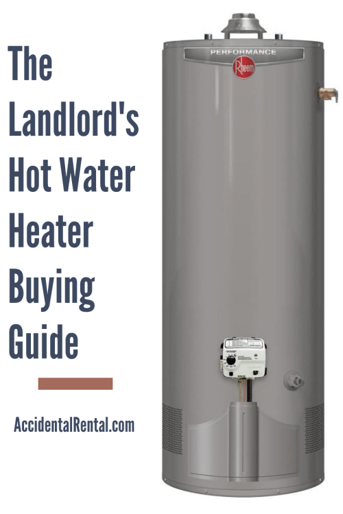 small resolution of landlord s hot water heater buying guide