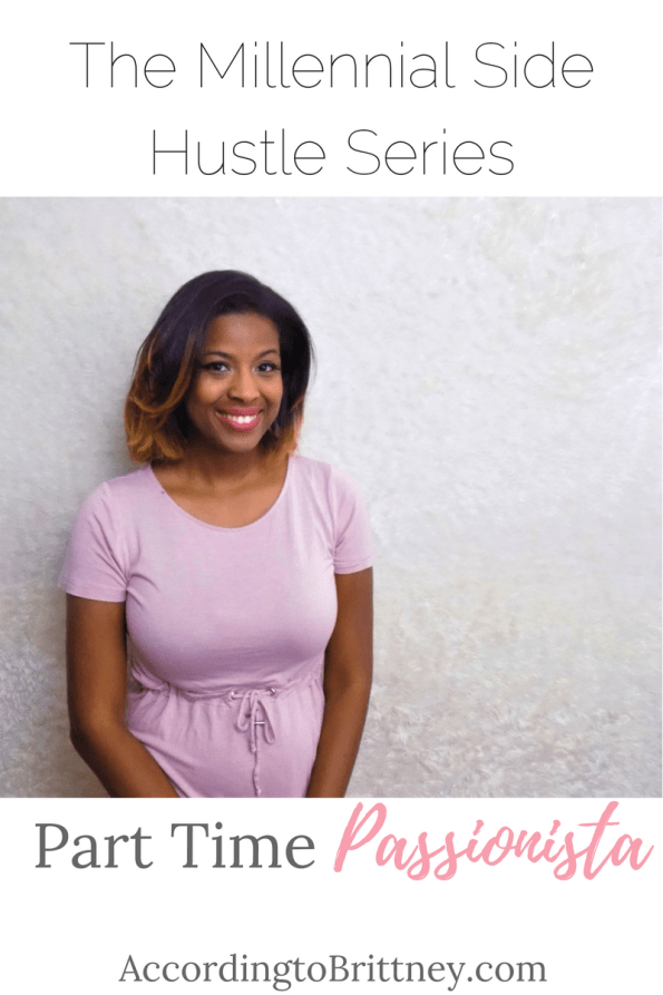part time passionista millennial side hustle series