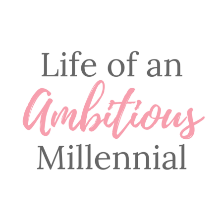 Life of an Ambitious Millennial is Here!
