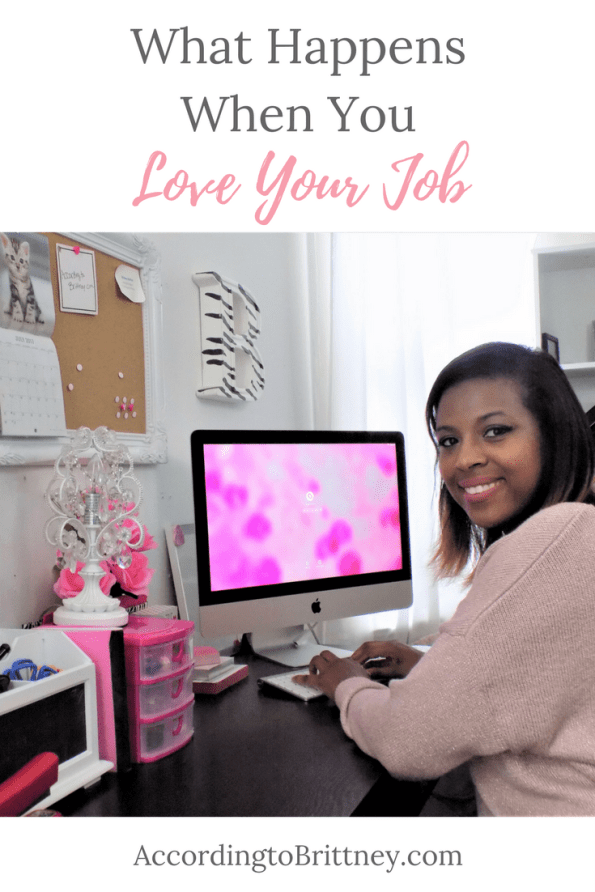 What Happens When You Love Your Job