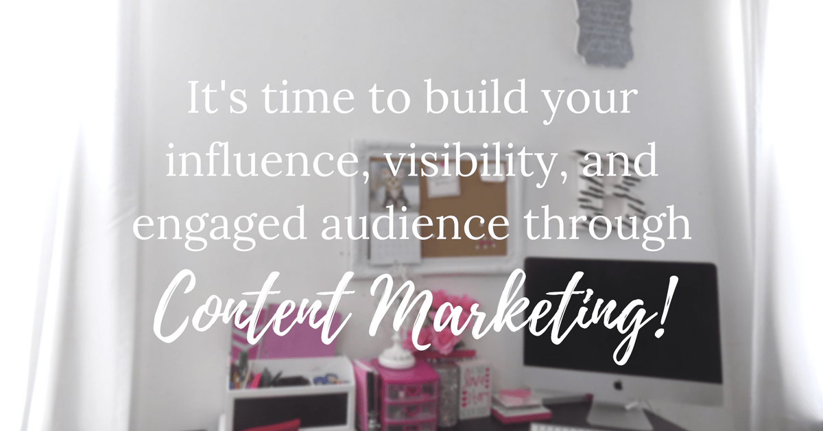 influence visibilty audience content marketing services work with me