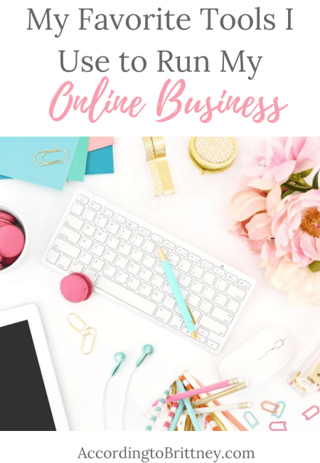 My Favorite Tools I Use to Run My Online Business