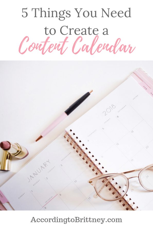 5 Things You Need to Create a Content Calendar