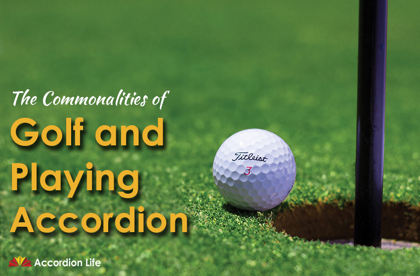 Golf & Playing Accordion