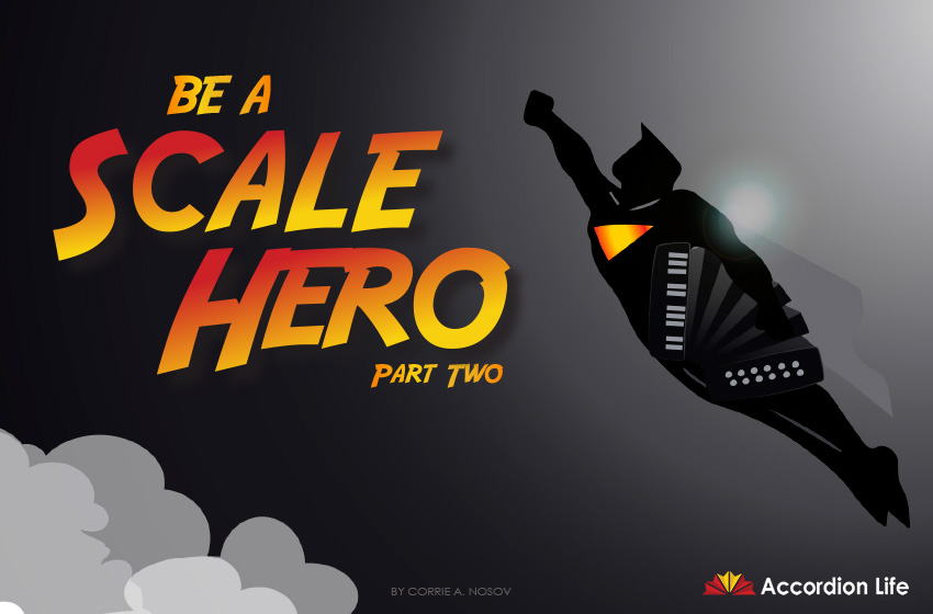 Be A Scale Hero Part Two