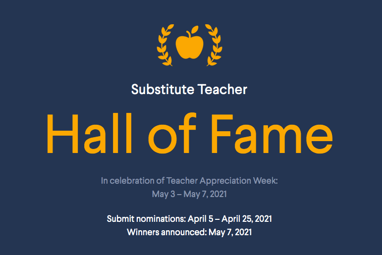 Nominations Now Open for the 2021 Substitute Teacher Hall of Fame