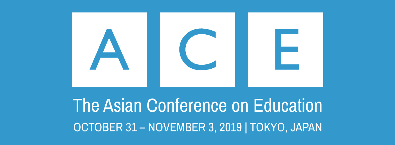 The Asian Conference on Education 2019 (ACE2019)