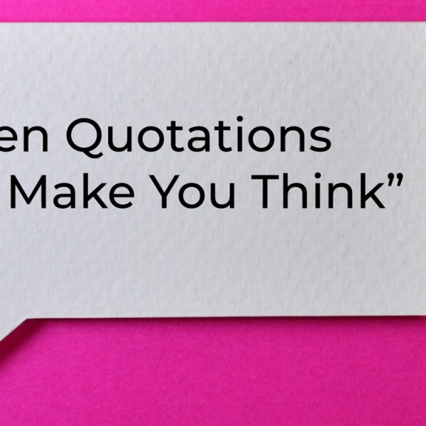 Ten Quotations to Make You Think
