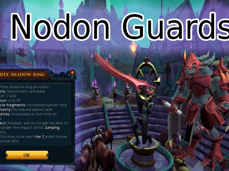 Nodon Guards Runescape 3 City of Senntisten Task