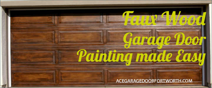 Faux Wood Garage Door Painting made Easy  Ace Garage Door  Fort Worth
