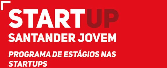 Santander Totta e Fundação da Juventude apoiam estágios em Startups portuguesas