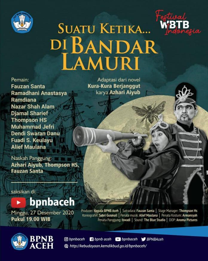 Saksikan Pertunjukan 'Suatu Ketika di Bandar Lamuri' lewat YouTube BPNB Aceh